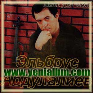 http://magazin-online.at.ua/OBLOSKI_Azeri_m/Elbrus_Abdulaliev-Lish_DlyaTebya.jpg