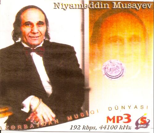 NIYAMEDDIN MUSAYEV MP3 СКАЧАТЬ БЕСПЛАТНО